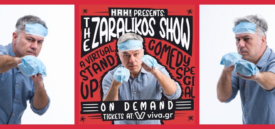 The Zaralikos Show – Available On Demand